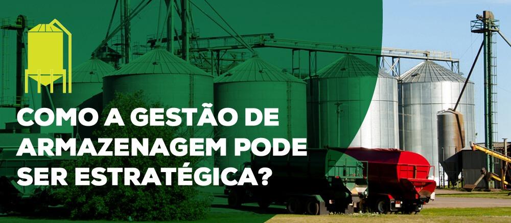 Gestão de armazenagem: Como torná-la estratégica para o seu agronegócio